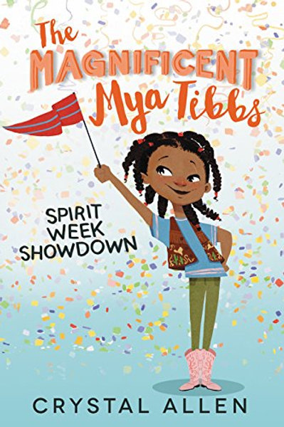 Spirit Week Showdown (Magnificent Mya Tibbs Series #1)