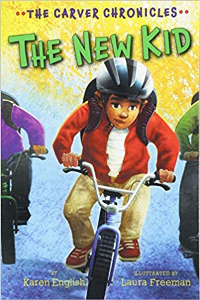 The New Kid (The Carver Chronicles Series #5)