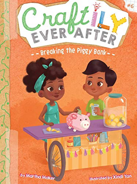Breaking the Piggy Bank (Craftily Ever After Series #6)