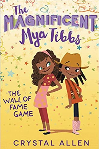 The Wall of Fame Game (Magnificent Mya Tibbs Series #2)