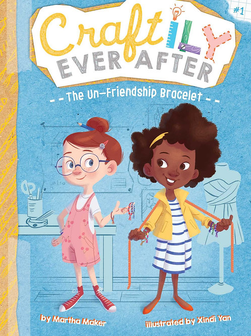 The Un-Friendship Bracelet (Craftily Ever After Series #1)
