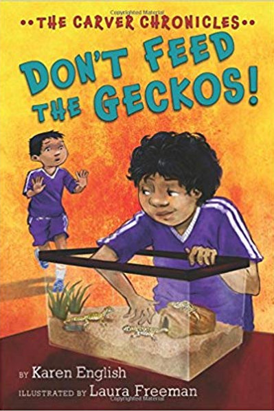 Don't Feed the Geckos! (The Carver Chronicles Series #3)