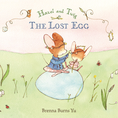 Hazel and Twig: The Lost Egg