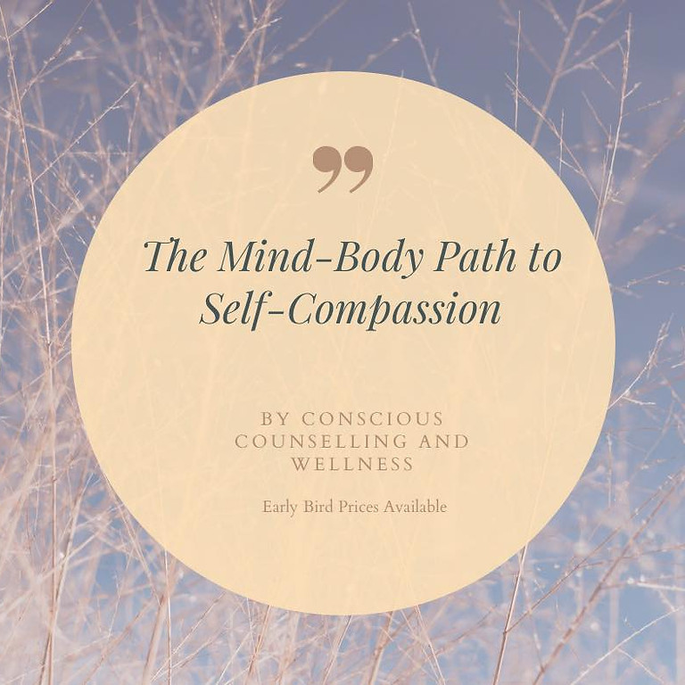 Mind-Body Path to Self-Compassion Workshop