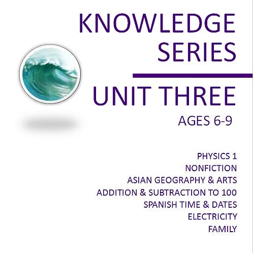 Knowledge Series Unit Three