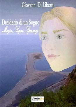 """Cover di """"Desiderio di un sogno"""", racconto per ragazzi di Giovanni Di Leberto"""