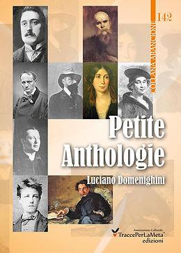 """Cover di """"Petite Anthologie"""", piccola antologia di letteratura francese a cura di Luciano Domenighini"""