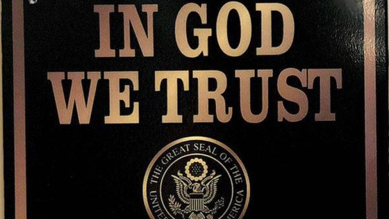 Public Schools In Kentucky And South Dakota Get 'In God We Trust' Signs