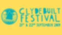 Clydebuilt Festival 2019!
