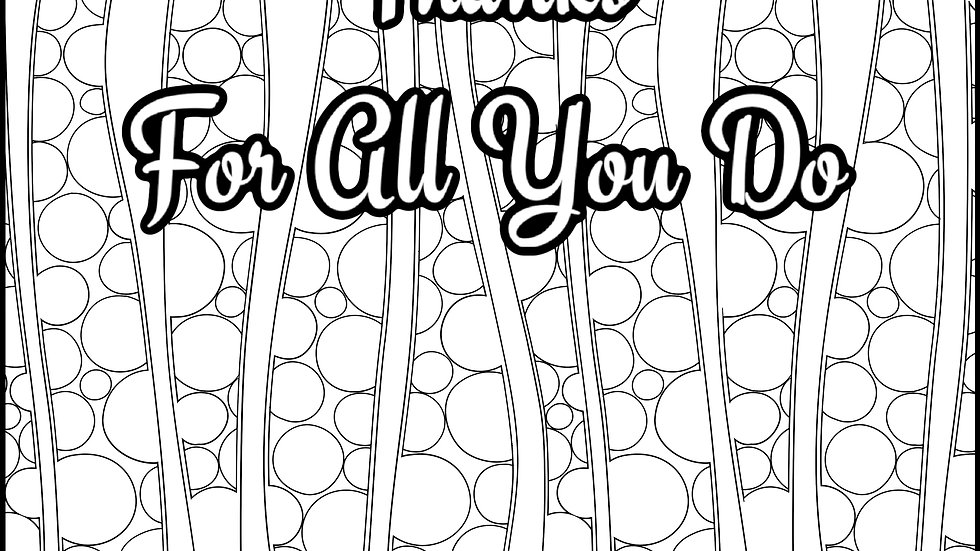 Zentangle Coloring Sheet - Thanks For All You Do