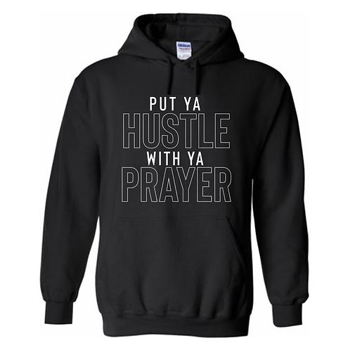 Hustle & Pray Hoodie