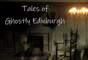 tales of Ghostly Edinburgh.jpg