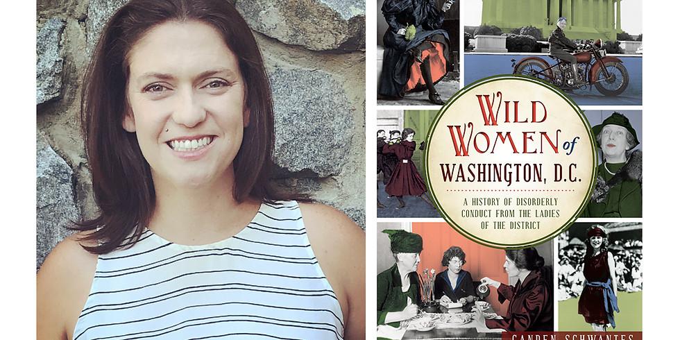 February Luncheon-- Author Canden Schwantes Arciniega on The Wild Women of Washington