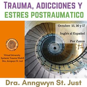 Trauma, Adicciones y Estres Postraumatico.png