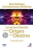 La Reconciliacion con el Origen y el Des