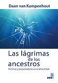Las_Lágrimas_de_los_Ancestros_-_Tapa.jp