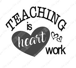 Teaching is Heartwork