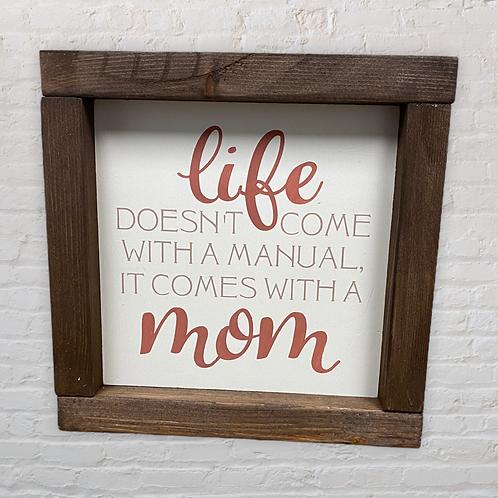 Life Manual 7X7 Sign