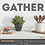 Thumbnail: Gather