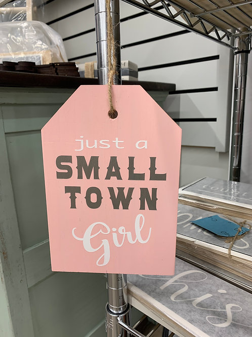 Small Town Girl Large Door Tag