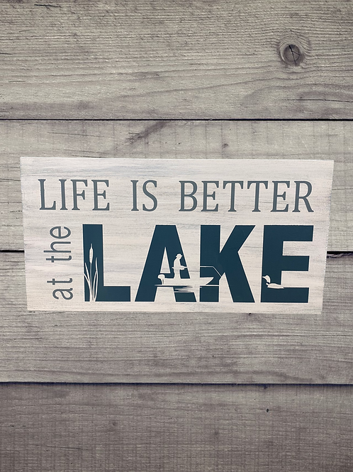 Lake Life is Better 14x7