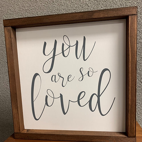 You are so Loved 12x12