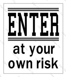 Enter at Risk
