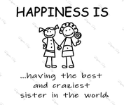 Happiness Sister