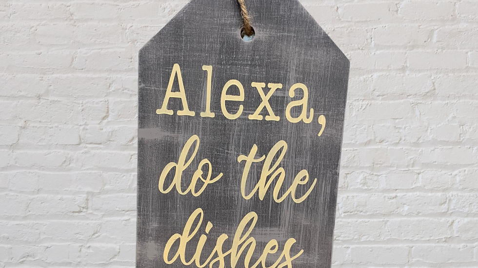 Alexa do the Dishes Large Door Tag