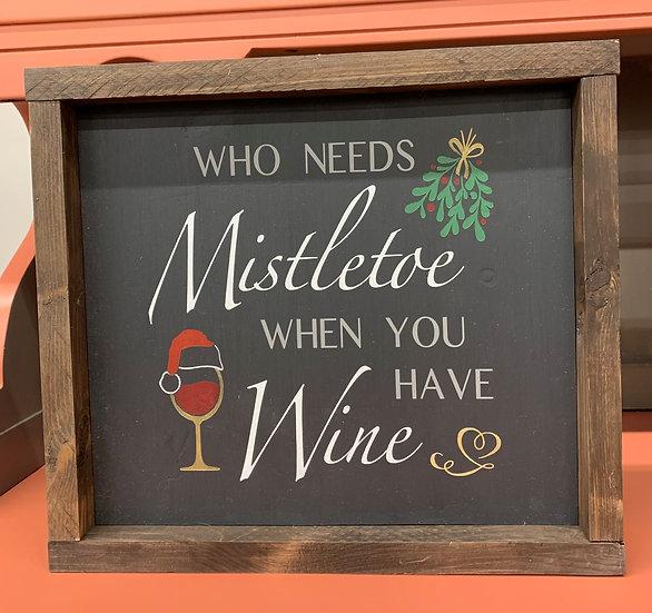 Mistletoe 12x12 Sign