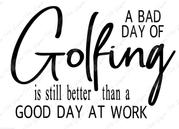 Bad Day Golfing