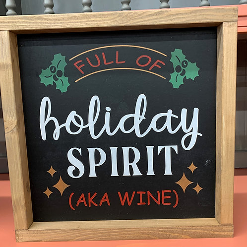 Holiday Spirit 12x12 Sign