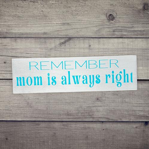 Mom Right Mini