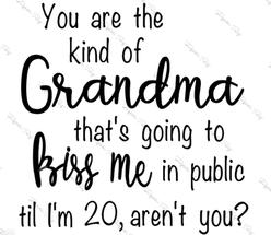 Grandma Kiss