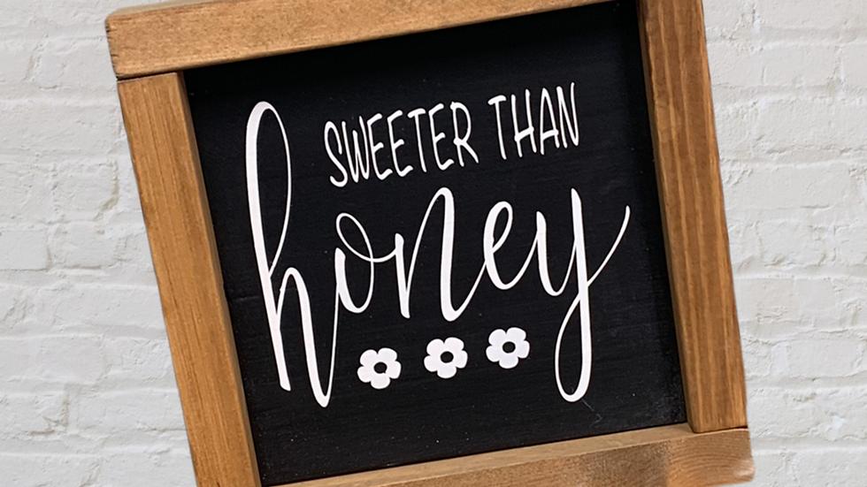 Sweeter than Honey 7X7