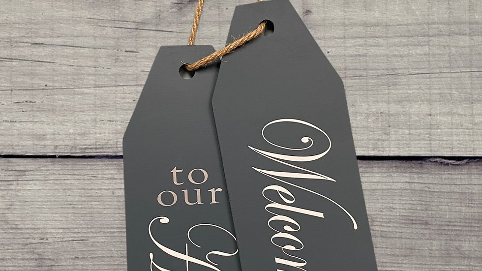 Welcome to our Home Door Tag