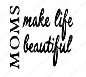 Mom Beautiful Life