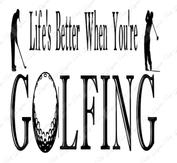 Golfing lifes better