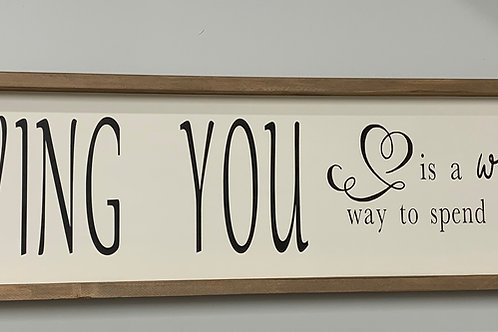 Loving You Bedroom Sign