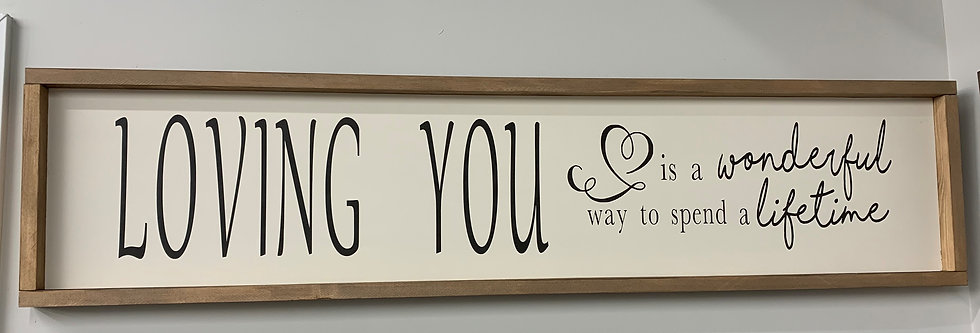 Loving You Bedroom Sign