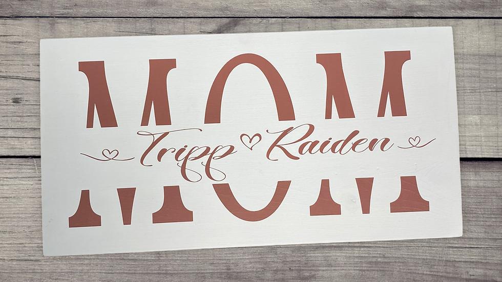 Mom custom sign