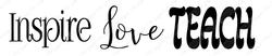 Inspire Love Teach