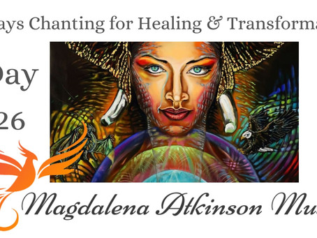 Day 26 - Chanting Circle Via Zoom - 40 Days Chanting for Healing and Transformation