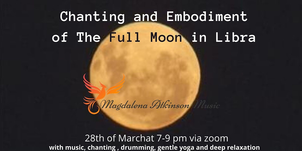 Chanting and Embodiment of the Full Moon in Libra
