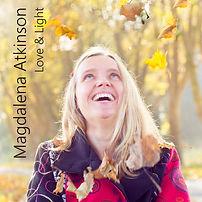 Magdalena Atkinson | Love & Light