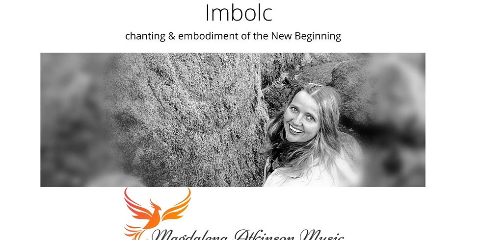 Imbolc - chanting & embodiment of the New Beginning with Magdalena