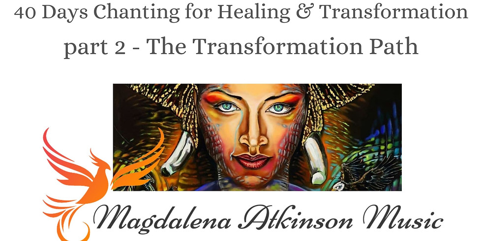 Part 2 of Chanting for Healing and Transformation