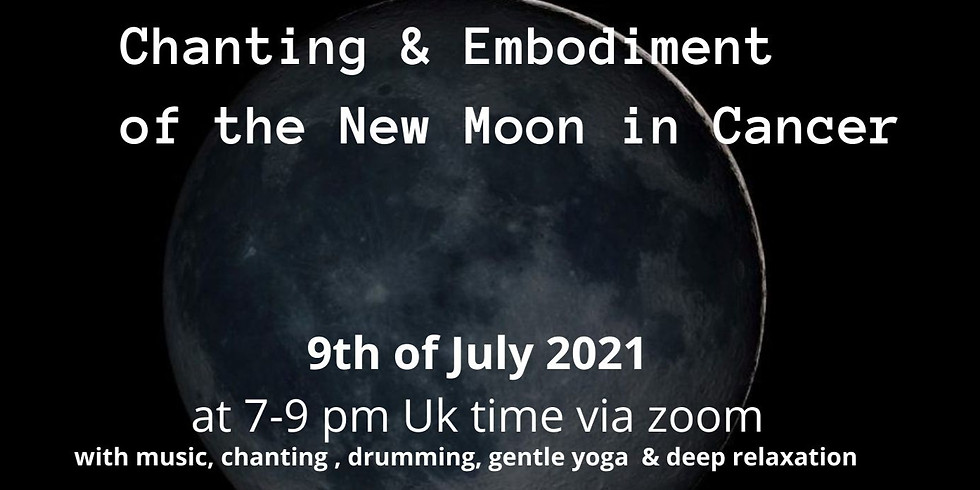 Chantinmg and Embodiment of the New Moon in Cancer
