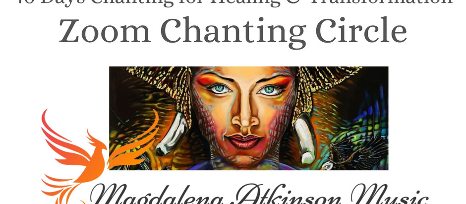 Day 19 - Full Moon Chanting Circle via Zoom - 40 Days Chanting for Healing and Transformation