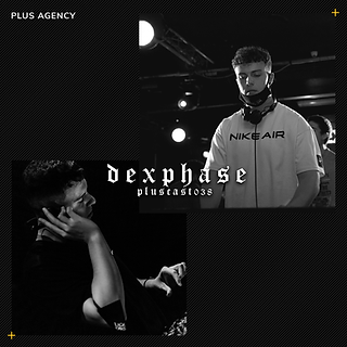 PLUSCAST038 - DEXPHASE